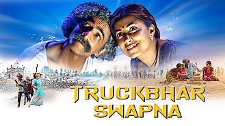 Is Truckbhar Swapna on Netflix?