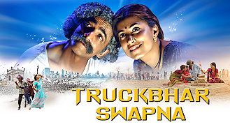 Is Truckbhar Swapna on Netflix USA?