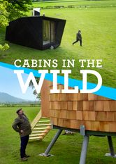 Cabins in the Wild with Dick Strawbridge Netflix ES (España)
