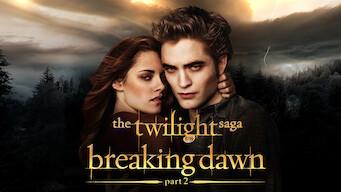 Is The Twilight Saga Breaking Dawn Part 2 2012 On Netflix Taiwan