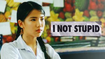 I Not Stupid