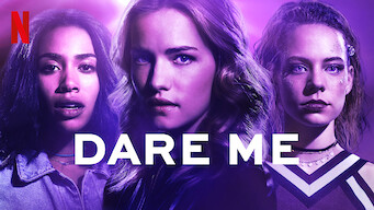 Is Dare Me: Season 1 (2019) on Netflix United Kingdom?