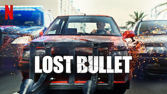 Is Lost Bullet 2020 On Netflix Mexico