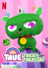 True: Tricky Treat Day